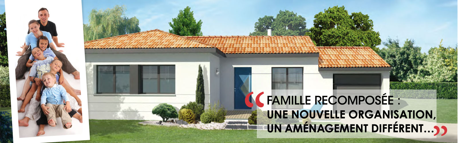 MAISONS_CHANTAL_B_famille_recomposee